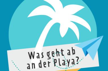 Was geht ab an der Playa 2021?